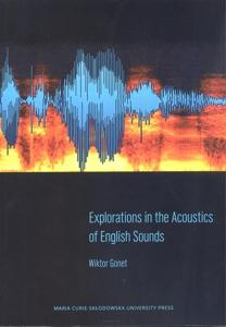 Okładka: Explorations in the Acoustics of English Sounds