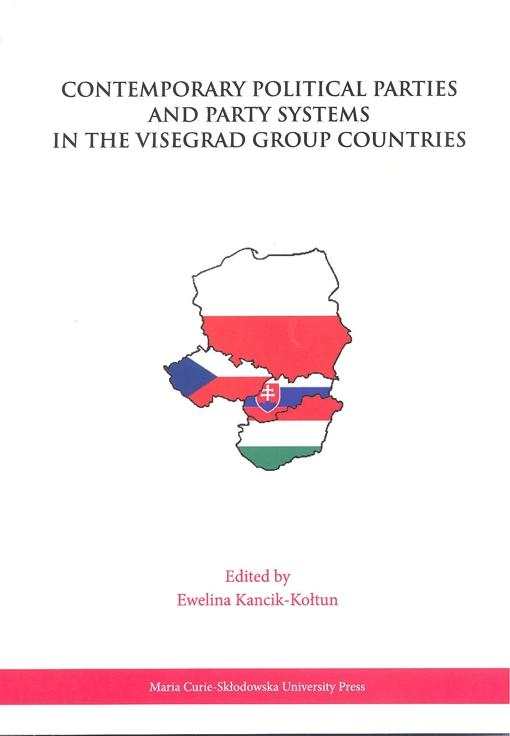 Okładka: Contemporary Political Parties and Party Systems in the Visegrad Group Countries